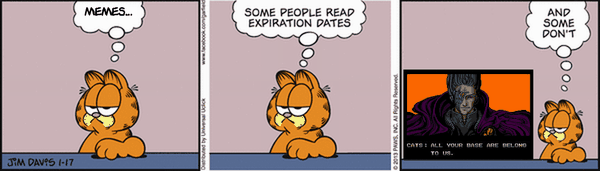All Your Garfield Are Belong To Us